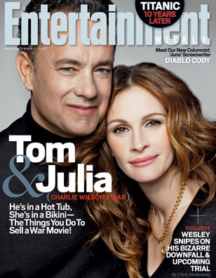 ON THE COVER Neither Julia Roberts nor Tom Hanks has had a megahit since the turn of the century; Charlie Wilson's War is precisely the sort of tricky picture that could use a sprinkling of their old '90s-style magic